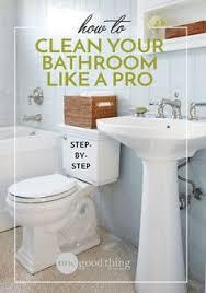 How To Clean Bathroom Fan 17 Surprisingly Easy Ways To Deep Clean Your Bathroom Bathroom