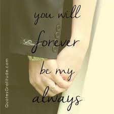 wedding quotes marriage you will forever be my always quote wedding