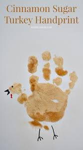 cinnamon sugar turkey handprint craft for toddlers thanksgiving ad