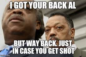 Jesse Meme - al sharpton and jesse jackson are not amused imgflip