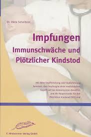 immunschwäche tolzin verlag bücher impfungen immunschwäche und plötzlicher