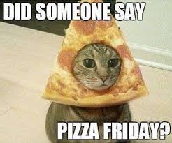 Pizza Meme - beggars pizza happy pizza friday let s make friday fun facebook