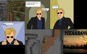 Csi Glasses Meme - corny minecraft csi 4 pane very corny yeeaaaahhhhhhhh