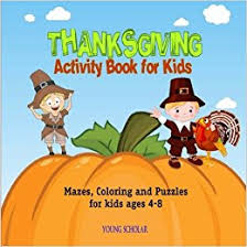 thanksgiving activity book for mazes coloring and puzzles