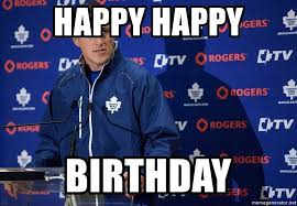 happy happy birthday dion phaneuf meme generator