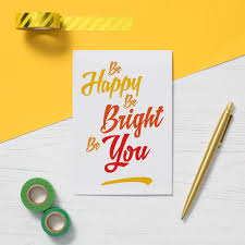 be happy be bright be you inspirational quote card by so