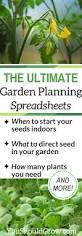 the ultimate garden planning spreadsheets you should grow