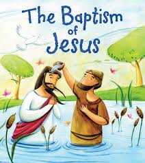 my first bible stories new testament the baptism of jesus by