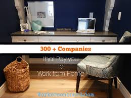 300 companies that pay you to work from home workersonboard