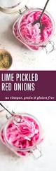 lime pickled red onions meatified