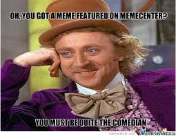 wille wonka memes best collection of funny wille wonka pictures