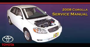 2008 toyota corolla owners manual 2005 2008 toyota corolla service repair manual