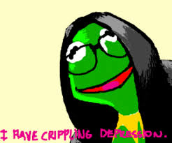 Depressed Frog Meme - kermit has a crippling depression i have crippling depression