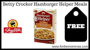 shoprite free betty crocker hamburger helper meals starting 7 9 ftm