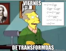 Meme Viernes - viernes de transformdas meme de viernes de transformadas imagenes