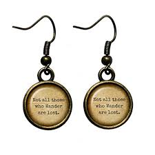 lost earrings j r r tolkien not all those who wander are lost antique bronze