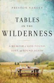 table in the wilderness tables in the wilderness a memoir of god found lost and found