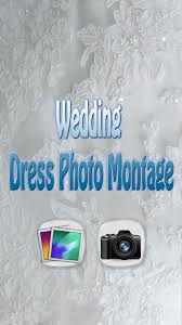 wedding dress photo montage android apps on google play