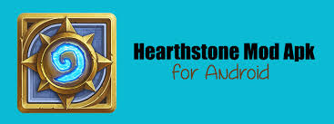 hearthstone apk hearthstone mod apk for android phones news remark