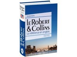bureau dictionnaire dictionnaire bilingues le robert colins contact mon bureau et moi