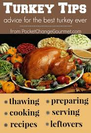 preparing for thanksgiving turkey tips pocket change gourmet