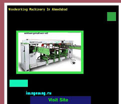 Second Hand Woodworking Machinery India by Second Hand Woodworking Machinery South Africa 090555 The Best