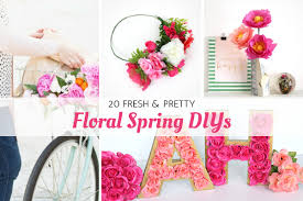spring diys 20 fresh and pretty floral spring diys
