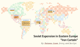Eastern Europe Iron Curtain Soviet Expansion In Eastern Europe