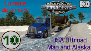 Truck Route Maps American Truck Simulator Episode N 10 Usa Offroad Map And Alaska