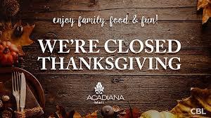 acadiana mall won t open thanksgiving