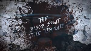 free after effects templates the blood splat titles template