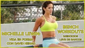 michelle lewin workout bench exercises vida en forma con david