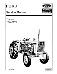 ford 1000 and 1600 tractors service manual farm manuals fast
