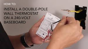 how to install wall thermostat double pole on 240v baseboard