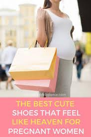 Comfortable Shoes For Pregnant Women 25195 Best Parenting Images On Pinterest Raising Kids Education