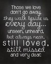 best 25 quotes for loved ones ideas on missing loved