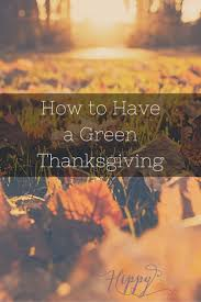 30 best eco friendly thanksgiving images on