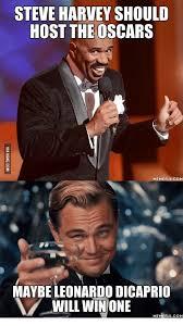 Leonardo Di Caprio Meme - steve harvey should host the oscars meme com ful maybe leonardo