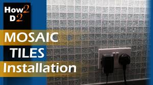 mosaic tiles installation how to fit glass mosaic tiles kitchen