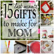 best christmas gifts for mom 15 last minute gifts to make for mom crafty gift and easy