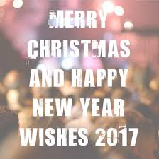 best merry christmas and happy new year wishes messages 2018