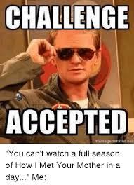 Challenge Accepted Meme Generator - 25 best memes about memegenerator net memegenerator net memes