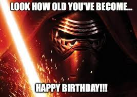 Star Wars Birthday Memes - star wars birthday meme old wars best of the funny meme