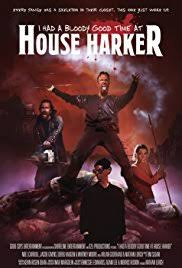 i had a bloody good time at house harker 2016 imdb