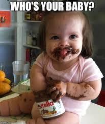 Nutella Meme - nutella baby latest memes imgflip