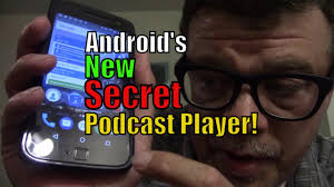 podcasts player for android android s new secret built in podcast player here s how to use it
