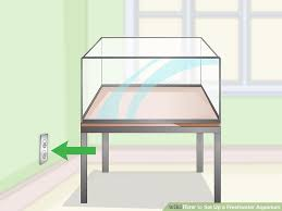 how to set up a freshwater aquarium with pictures wikihow