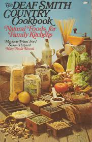 deaf smith country cookbook natural foods for family kitchens