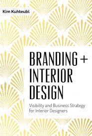 Interior Branding Design Branding Interior Design Visibility And Business Strategy For