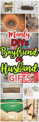 manly do it yourself boyfriend and husband gift ideas u2013 masculine